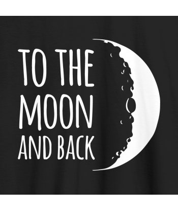 Camiseta con mensaje To the moon and back
