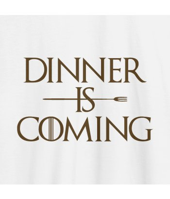 Camiseta divertida Dinner is Coming