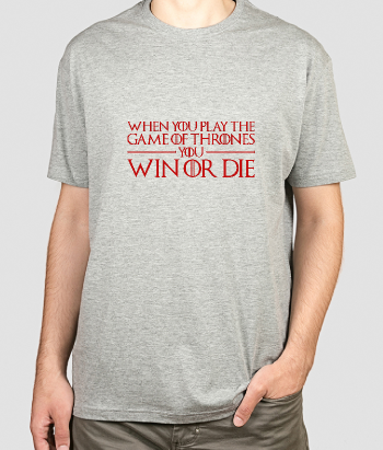 Camiseta Game of Thrones win or die