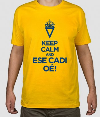 Camiseta Keep Calm Ése Cadi Oé