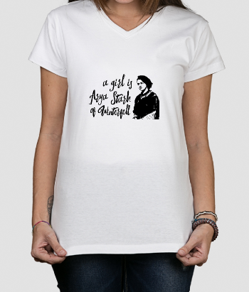 T-shirt A girl is Arya Stark