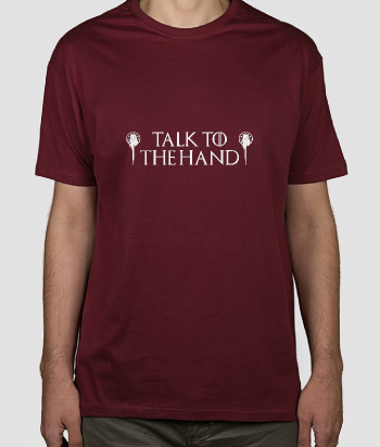 Camiseta series Talk to the hand