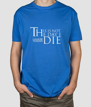 Camiseta GOT Day I Die