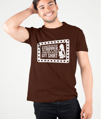 T-shirt  Stripper shirt