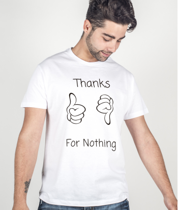 T-shirt thanks for nothing