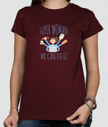 T-shirt Super Woman multitasken