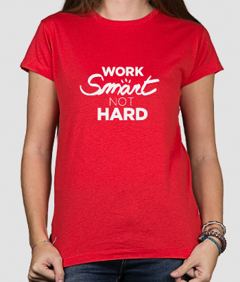 T-shirt tekst work smart not hard