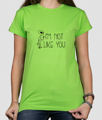 Camiseta divertida Alien like you