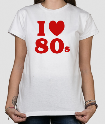T-shirt I love the 80s