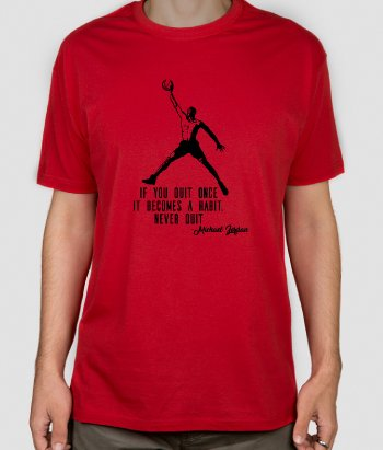 Michael Jordan Quitting Quote Shirt