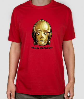 T shirt cinema C3PO madness