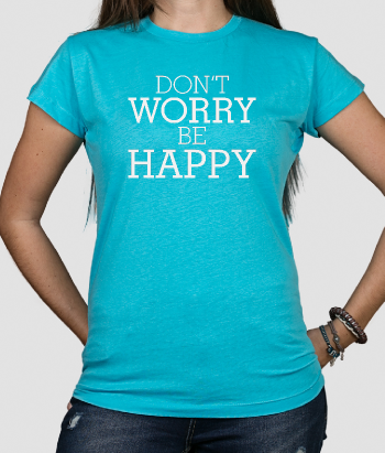 T-shirt scritta don't worry be happy