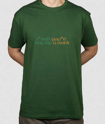 Camiseta divertida I rish a drink