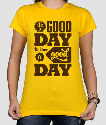 T-shirt Tekst Good Day