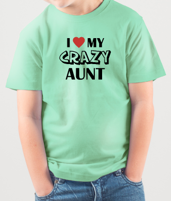 T-Shirt Kinder Love Crazy Aunt