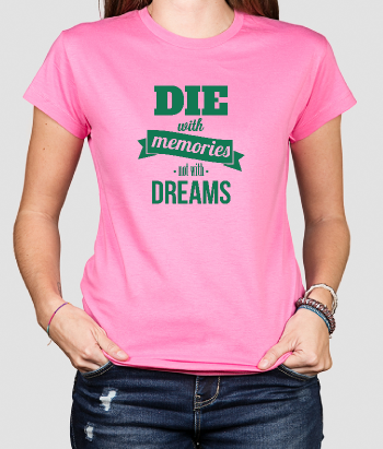 Camiseta Die with memories