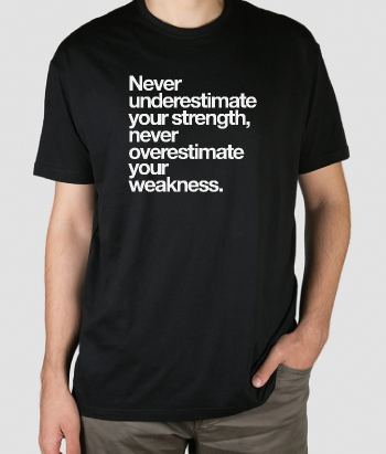 Motivational Strength Slogan T-Shirt