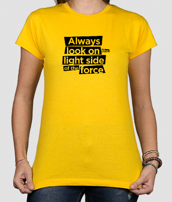 Always Look on the Bright Side of the Force T-Shirt