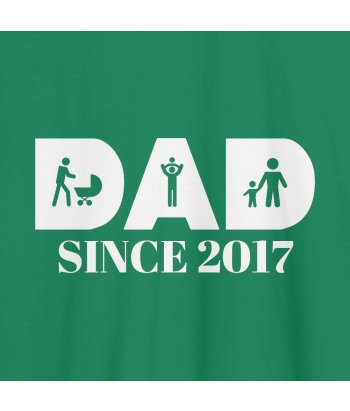 T-Shirt Dad Since