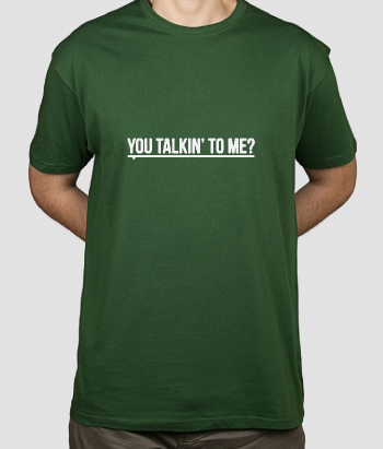 Camiseta cine Are you talking to me?