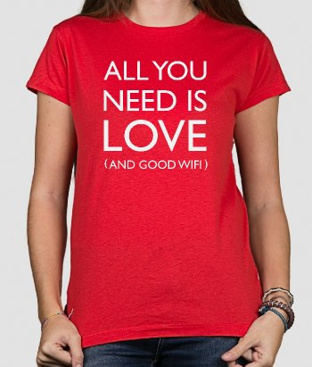T-shirt All you need is love wifi