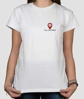 T-shirt you are here!