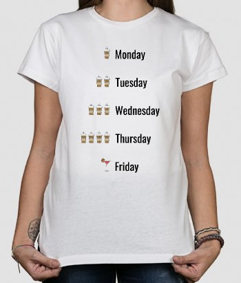T-shirt texte Days of week