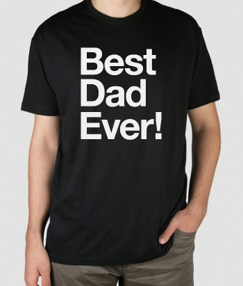 T-shirt Dia do pai Best Father Ever
