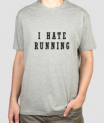 T-shrit avec message I hate running