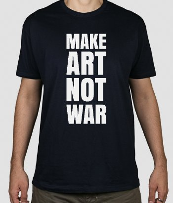 Koszulka Make Art Not War