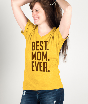T-Shirt Best Mom Ever