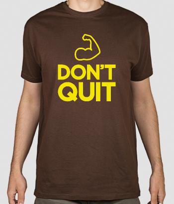 Fitness T-Shirt Don´t Quit
