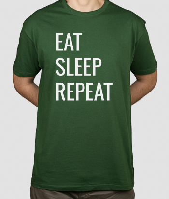 T-shirt tekst Eat Sleep Repeat