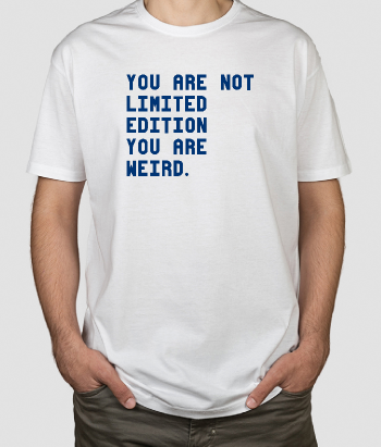 lustiges T-Shirt Not Limited Edition