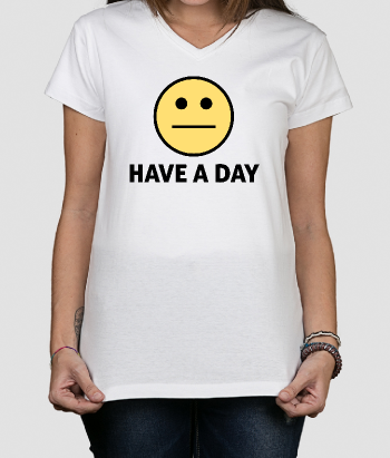 Camisola divertida Have a day