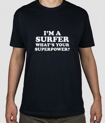 T-shirt tekst surfer superpower