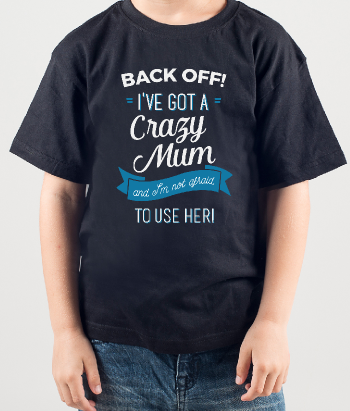 Back Off Mum T-Shirt