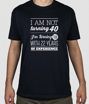 22 Years of Experience Slogan T-Shirt