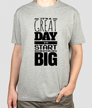 T-shirt tekst Start Something Big