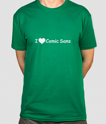 T-shirt Love Comic Sans