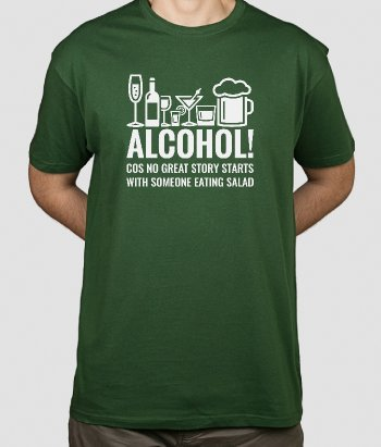T-shirt Alcohol Great Story