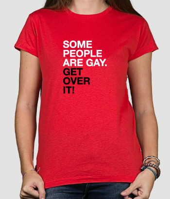T-shirt tekst Some people are gay