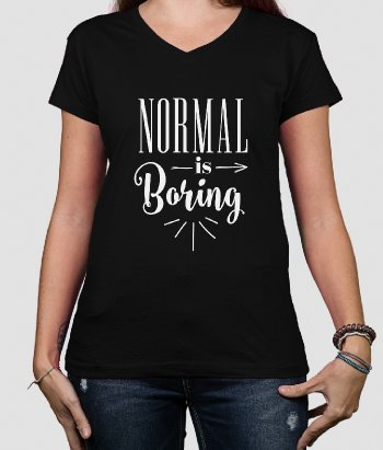 T-shirt texte Normal is boring